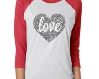 Valentines Shirt// Raglan Valentine's Shirt// Women's Valentine SHirt// 3/4 Raglan Sleeve// Valentine's Day