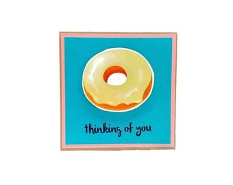 Donut card - Thinking of You Vanilla glaze Funny Handmade Teal Thank You Card. All occasions card. Missing you Card, Love Card. Donut Cards