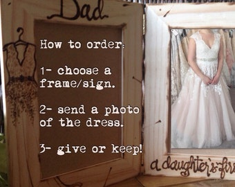 Wedding Frames for Father of the Bride - Dad, a daughter's first love DOUBLE Frames Hinged with YOUR Bridal Gown Engraved