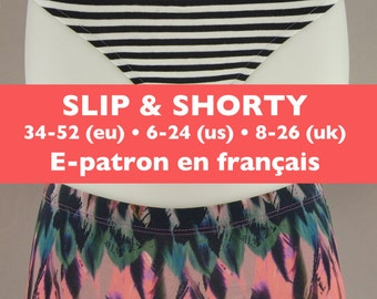 PATRON PDF pour un slip et un shorty femme en FRANÇAIS Tailles européennes 34-52 (tailles américaines 6-24 et britanniques 8-26)