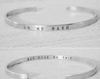 Do No Harm But Take No Shit, Dainty Cuff, Silver Cuff, Gold Cuff, Rose Gold Cuff, Personalized Cuff, Custom Bracelet Stacking Bracelet