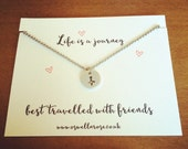 Life is a journey best travelled with friends necklace