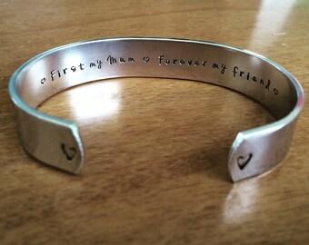 First my Mum Forever my friend  ...cuff bracelet...