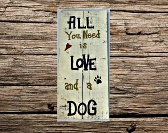 Dog love handmade wood - custom wood dog sign - handmade custom wood sign - love dogs wood sign - wood sign under 25 - wood sign for women