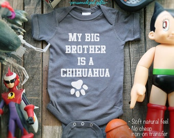 Baby clothing - My Big Brother Is A Chihuahua.. One-Piece, Infant Tee, Toddler, Youth Shirts