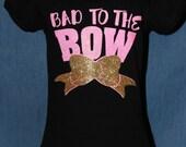 Bad to the Bow Glitter vinyl shirt, girls glitter vinyl shirt, girls bow shirt