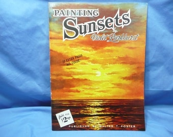 Painting Sunsets by Violet Parkhurst / Walter Foster Book #101