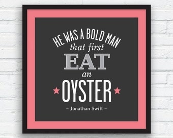 JONATHAN SWIFT Oyster quote print, Charcoal Black and White Decor, Coral Pink, Pink Tan, Nordic Wall Art, Funny Quote Print, Printable Art