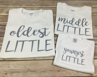 oldest middle youngest little One Piece or Shirt (Custom Text Colors/Wording)
