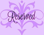 Reserved for Lacey