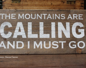 The Mountains are calling and I must go LARGE 12 x 24 rustic sign mountain cabin ski lodge woods hiking outdoorsman gifts ski decor