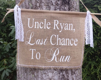 Last Chance To Run, Burlap Banner, Personalized Burlap Banner, Burlap Wedding, Rustic Wedding, Rustic Burlap Banner, Here Comes The Bride