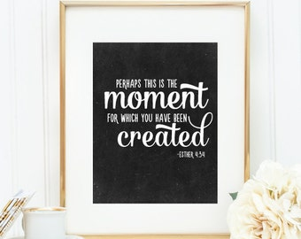 """Chalkboard Art Print - """"Perhaps this is the Moment"""" - Mirabelle Creations"""