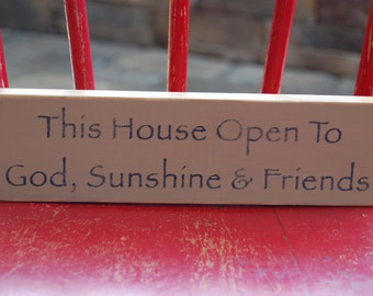This house open to God...Distressed hand stenciled shelf sitter sign
