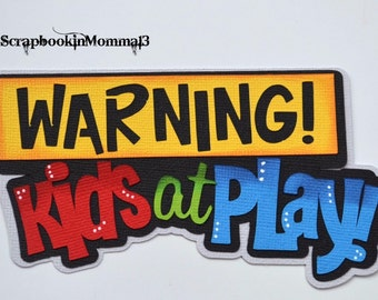 Paper Piecing Kids at Play Title for Premade Scrapbook Page Layout Embellishment