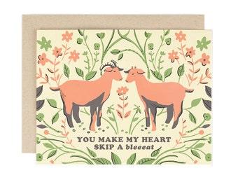 You Make my Heart Skip a Bleat - Greeting Card
