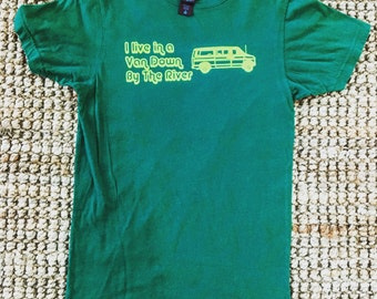 I Live In A Van Down By The River - Men's Small Green Shirt