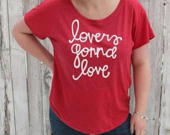 """Valentine's Day """"lovers gonna love"""" red screen-printed tee"""