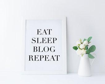 Items similar to Eat Sleep Blog Repeat Print Instant ...
