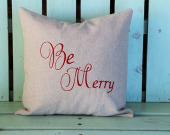lumbar 14x14 Be Merry embroidered Christmas pillow Holiday gift-monogram- decorative cover-gifts under 30-throw pillow-accent pillow