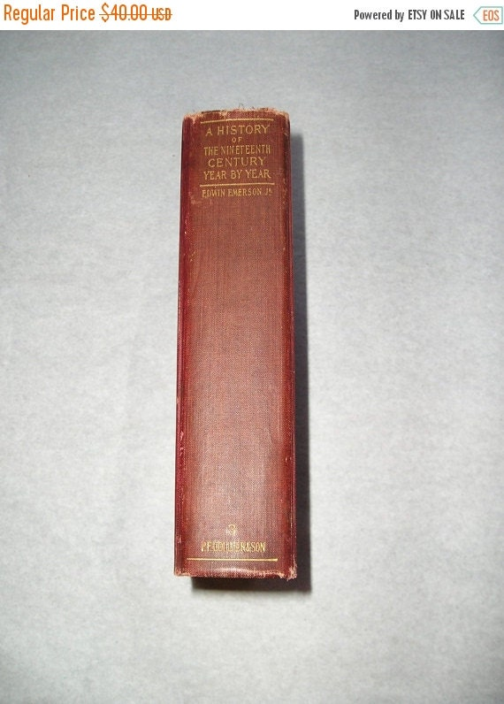 ON SALE A History of the Nineteenth Century Book c. 1900 (M)