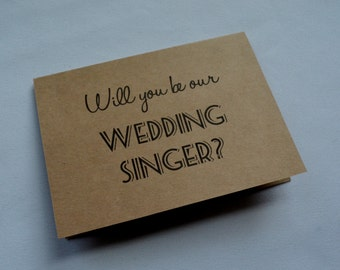 WILL be our wedding SINGER wedding card singing at ceremony card will you sing at our wedding ceremony singer wedding music card