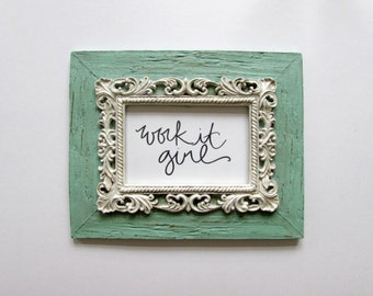 FRAMED Typography Inspirational Print: work it girl