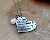 The love between a Grandmother and Granddaughter is forever necklace, Gift for Grandmother, Grandmother necklace, Grandma jewelry, her gift