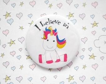 I believe in unicorns badge - unicorn - unicorn gift - I love unicorns - pin badge - party favour - birthday favour - birthday gift