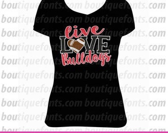 Live Love Bulldogs Football SVG Cut Files - Instant Download