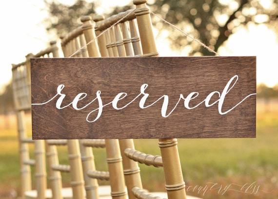 Reserved Sign Reserved Wedding Sign Reserved Table Sign