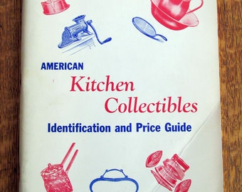 Vintage, American Kitchen Collectibles, Price Guide, 1973, Tons of Great Images of Kitchen Items