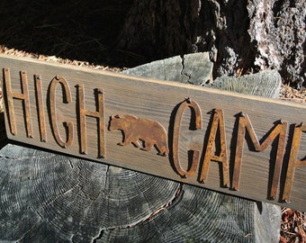 HIGH CAMP - Reclaimed Wood Sign