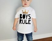 Boys Rule Gold Crown Baby Bodysuit and Youth T Shirts