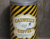 Very large ANTIQUE Caswell's Coffee Tin (w lid and some coffee still inside)