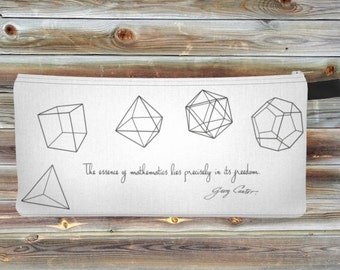 Cantor quote and the five Platonic Solids math design zipper pouch, pencil case, makeup bag, purse, phone holder - Science art mathematics