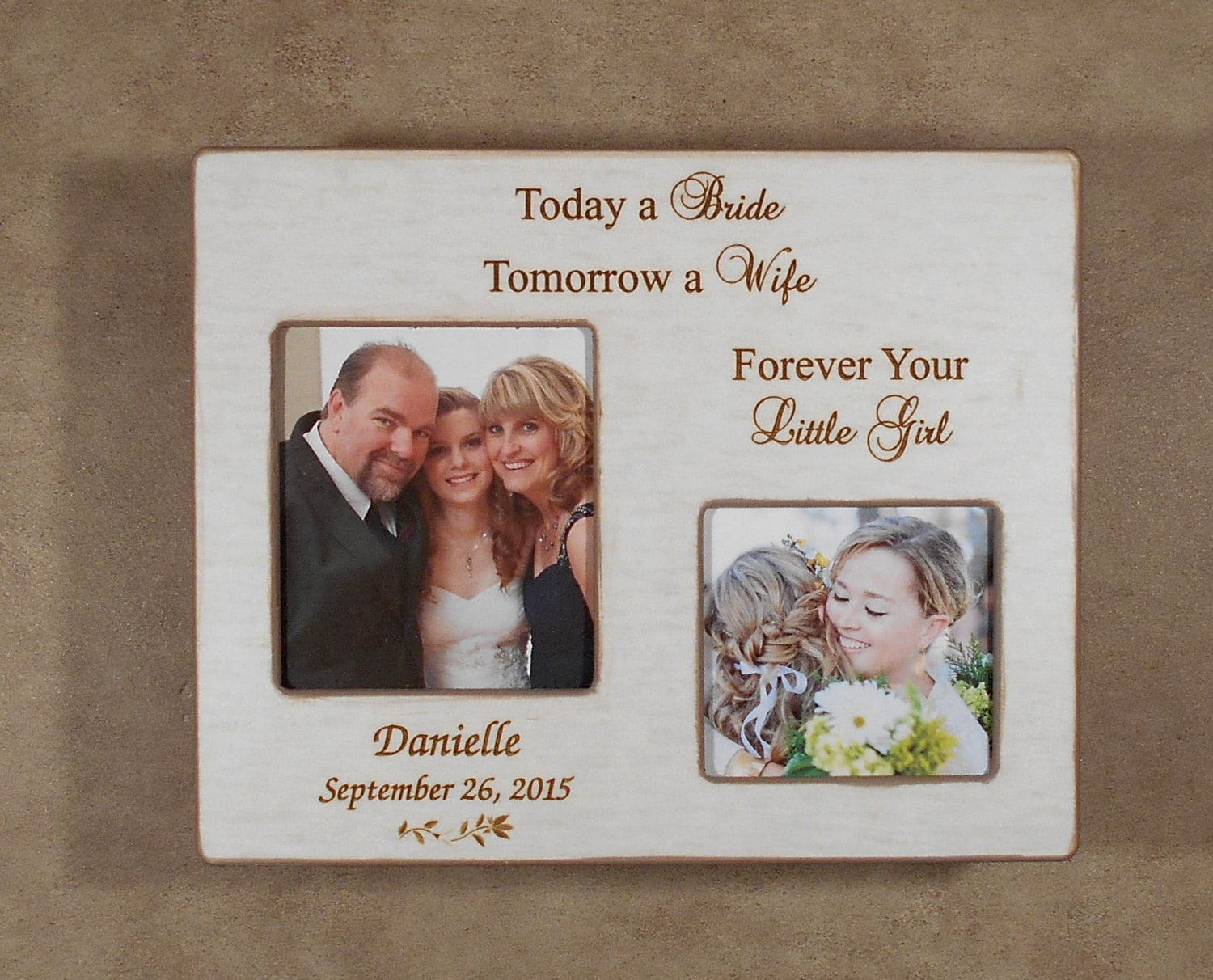 WEDDING GIFT DAD Today a Bride Tomorrow a Wife Forever Your