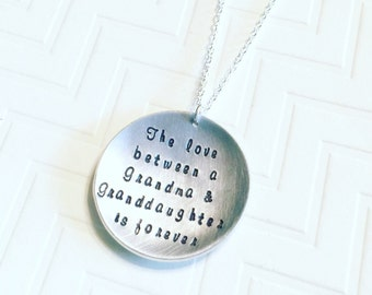 Grandma Necklace - Hand Stamped Grandma Granddaughter Necklace ~ The love between a Grandma & Granddaughter is forever