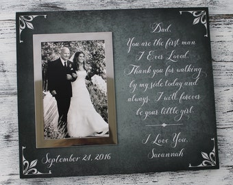 wedding gift, first man I ever loved,  wedding picture frame in handmade, father of bride gift, father's day gift dad Christmas gift CAN-301