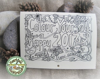 A4 Colour Yourself A HAPPY 2017 CALENDAR - Month to View