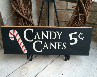 Primitive Christmas  Sign/Shelf Sitter, Candy Canes 5 Cents