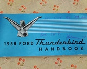 Ford Thunderbird 1958 T-Bird Owner's Manual, Owner's Hanbook #112