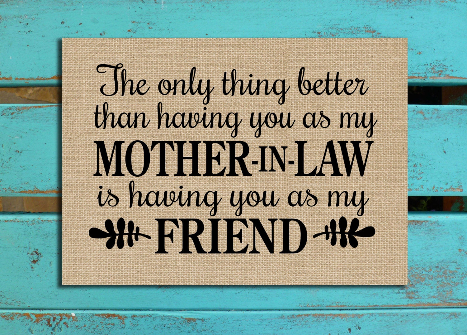 Mother in law gift mom gift mothers day gift mom quote for Mother s day gift for mother in law