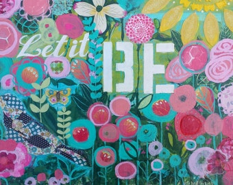 """Original Painting -- """"Let it BE"""" by Jeana Perkins 12x16"""