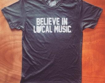 Believe In Local Music Rock Tee