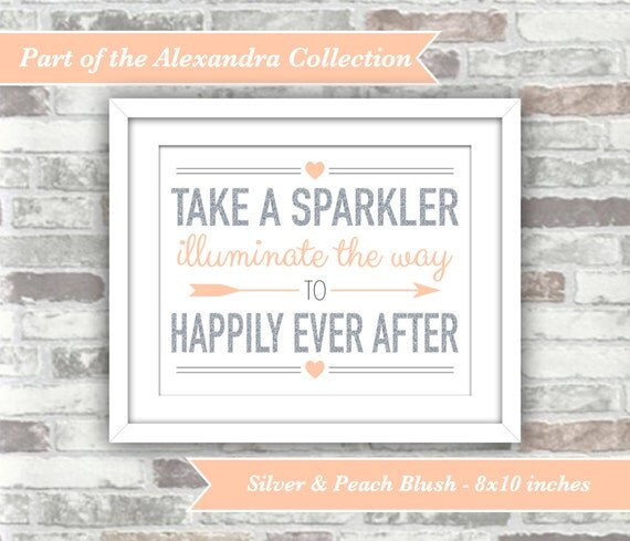 INSTANT DOWNLOAD - Alexandra Collection - Printable Wedding Sparkler Sign - 8x10 Digital File - Silver and Peach Blush - Happily Ever After