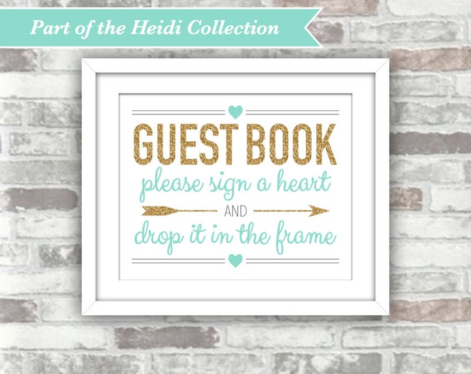 INSTANT DOWNLOAD - HEIDI Collection - Printable Wedding Heart Drop Top Guest Book Guestbook Sign - Gold Teal Turquoise - 8x10 Digital Files