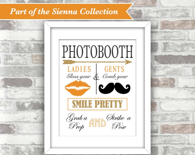 INSTANT DOWNLOAD - Sienna Collection - Printable Wedding Photobooth Sign - 8x10 Digital File - Gold Glitter Effect Burnt Orange Fall Autumn