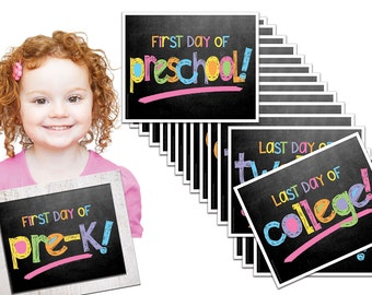 Last Day & First Day of School Sign - ENTIRE series Preschool thru College (16 grades), Fits any 8x10 Frame [Item BTS-1008]
