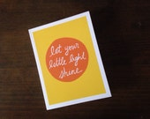 Let Your Little Light Shine - Greeting Card